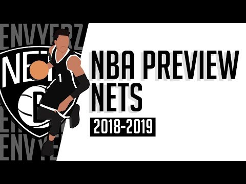 Brooklyn Nets the New KING of New York?   2018-2019 NBA Preview