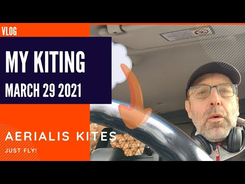 My Kiting - March 29th 2021 - Doing it Intentionally