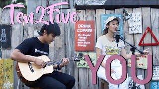 Ten2Five - You (Cover) ft. Novaldy Ariffin