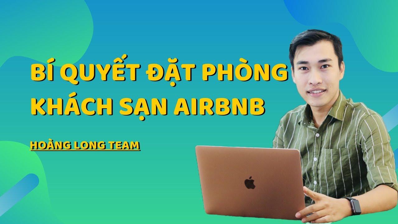 Đặt phòng khách sạn Airbnb || Bí quyết đặt phòng khách sạn giá rẻ với Airbnb