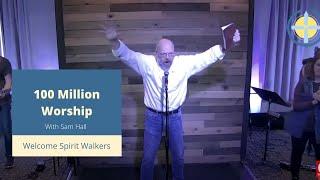 100 Million Worship!