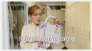 THE BAG THAT BEST REPRESENTS ME TAG | LADY DIOR I LIFE OF MC