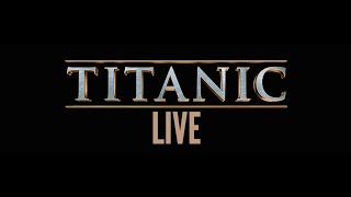 Titanic Live- official trailer
