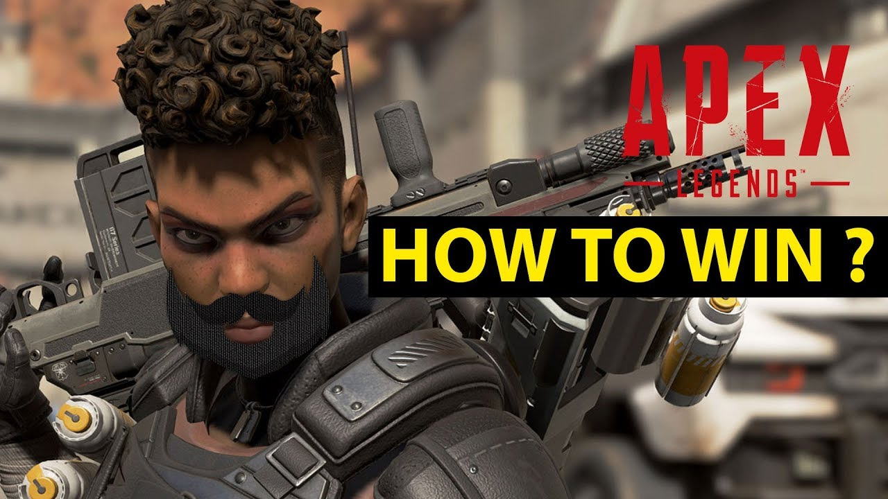 Apex legends : season 1  How to win !