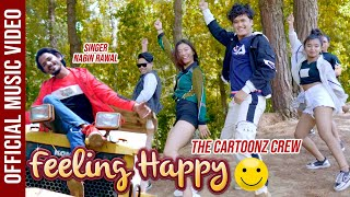 Feeling Happy | The Cartoonz Crew | Nabin Rawal | Official Music Video |