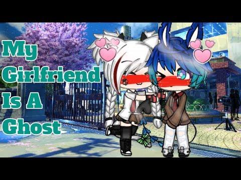 My Girlfriend Is A Ghost // Gacha life // Original mini movie //
