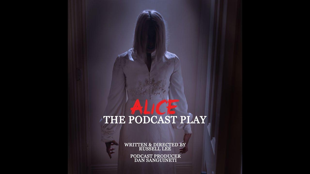Sneak Peek of Alice: The Podcast Play