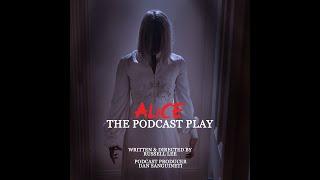 Sneak Peek - Alice: The Podcast Play | Film Rhapsody Presents