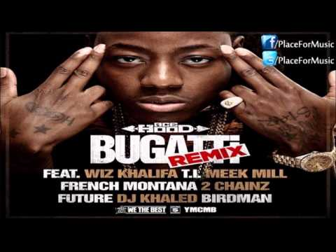 Ace Hood - Bugatti ft. Wiz Khalifa, T.I., Meek Mill, French Montana, 2 Chainz, Future & Birdman