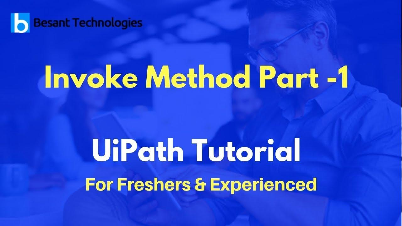 Invoke Method Part -1   UiPath Tutorial For Beginners