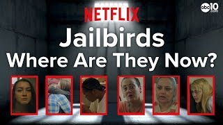 Jailbirds Cast: Where are they Now? | Life after Netflix