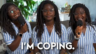 How Are You Coping? // When Making A Way Out Of No Way Is Problematic