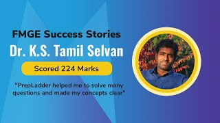 Dr. K.S. Tamil Selvan, a top scorer shares his strategy and approach for FMGE Aug 2020 (Score-224)