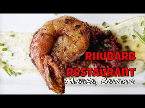 Feast On at Rhubarb Restaurant - Minden, Ontario [Travelling