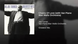 Chains Of Love (with Van Piano Man Walls Orchestra)
