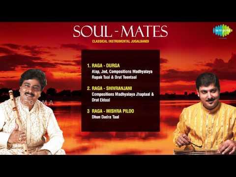 Soul Mates Classical Instrumental Jukebox | Santosh Sant(Flute) | Sandip Chatterjee(Santoor)