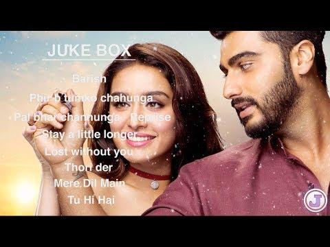 Half Girlfriend - All songs JukeBox | Shraddha Kapoor And Arjun Kapoor  - JukeBox Cafe