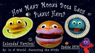 How Many Moons Does Each Planet Have?/Meet the MoonsUPDATE 2019/Extendedwith Pluto/song for kids