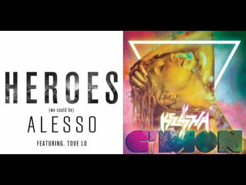 C'mon Heroes - Alesso with Tove Lo and Kesha (Mashup!)