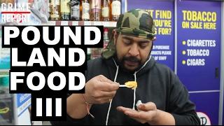 Poundland Food Test (Part 3) POUNDLAND 4 DA MANDEM | Grime Report Tv