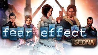 Fear Effect Sedna - There is Nothing to Fear...