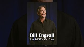 Bill_Engvall:_Just_Sell_Him_for_Parts