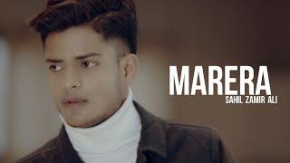 Marera - Sahil Zamir Ali ( OFFICIAL MUSIC VIDEO )