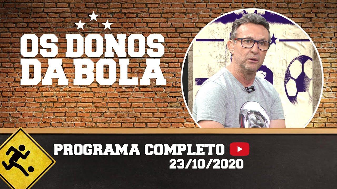 OS DONOS DA BOLA - 23/10/2020 - PROGRAMA COMPLETO