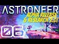 DRAGGING SCIENCE... FOR SCIENCE! | Astroneer Alpha 0.5.0.0 #6