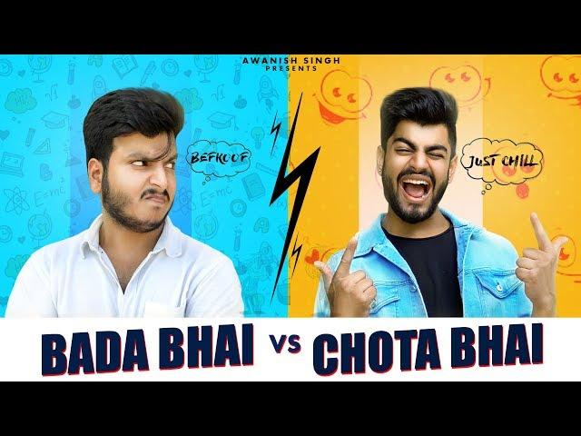 CHOTA BHAI VS BADA BHAI   Bhai Bhai Ka Pyaar   Awanish Singh