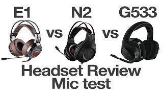Xiberia E1 vs Nubwo N2 vs Logitech G533 Mic Comparison and Review