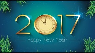 Happy New Year 2017 advance wishes, Greetings, whatsapp,New year video ,images,E card