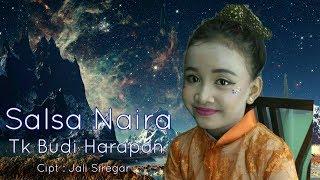 Salsa Naira-Tk Budi Harapan ( Album Single )