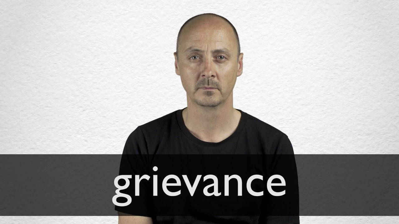 How to pronounce GRIEVANCE in British English