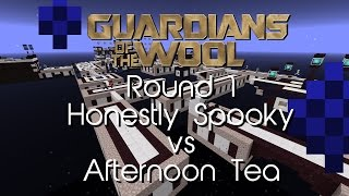 Honestly Spooky vs Afternoon Tea | Round 1 Guardians of the Wool Tournament | Overcast Network