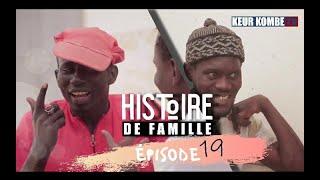 HISTOIRE DE FAMILLE EPISODE 19