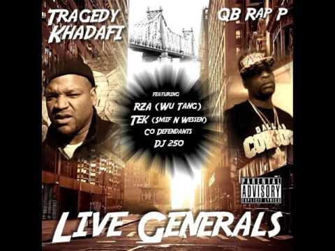 TRAGDEY KHADAFI  QB RAP P  LIVE  GENERALS FULL ALBUM