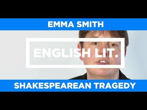 ENGLISH LIT. - Emma Smith - Shakespearean Tragedy