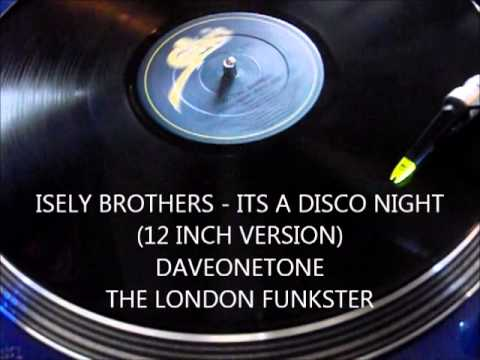 ISELY BROTHERS -  ITS A DISCO NIGHT (Parts 1 & 2) (12 inch)