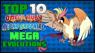 Top 10 Mega Evolutions | Pokémon Omega Ruby & Alpha Sapphire