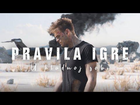 PRAVILA IGRE - U HLADNOJ SOBI (Official Video)