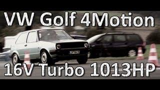 VW Golf MK2 AWD 900HP EFR Brilon 1/4Meile 8,9s Streckenrekord 16Vampir