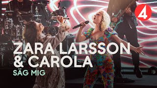 Zara Larsson & Carola - Säg Mig - 4K (Late Night Concert) - TV4