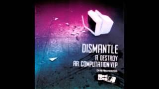 Dismantle -Computation VIP