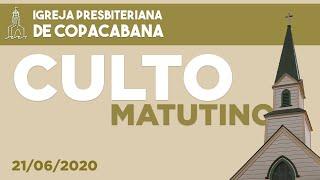 IPCopacabana - Culto matutino - 21/06/2020