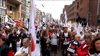 """Grote demonstratie in Amsterdam voor """"Red De Zorg"""" ..!!"""