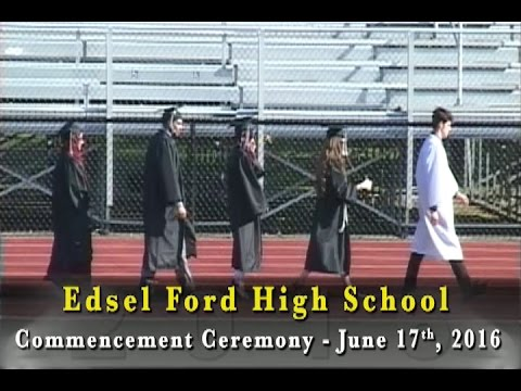 edsel ford high school 2016 commencement ceremony youtube. Cars Review. Best American Auto & Cars Review