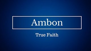 ambon-true faith