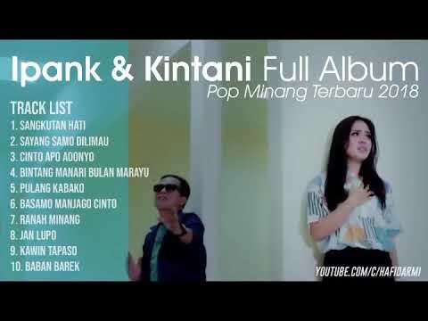 Lagu Minang Full Album Ipank Ft Kintani