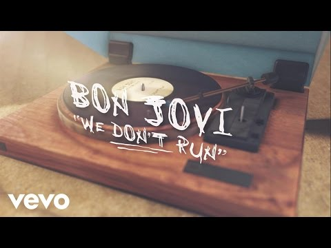 Bon Jovi - We Don't Run:歌詞+中文翻譯